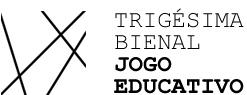 Trigésima Bienal Jogo Educativo
